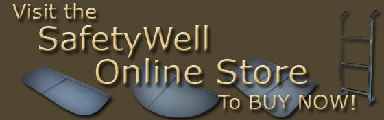 Visit the SafetyWell Online Store